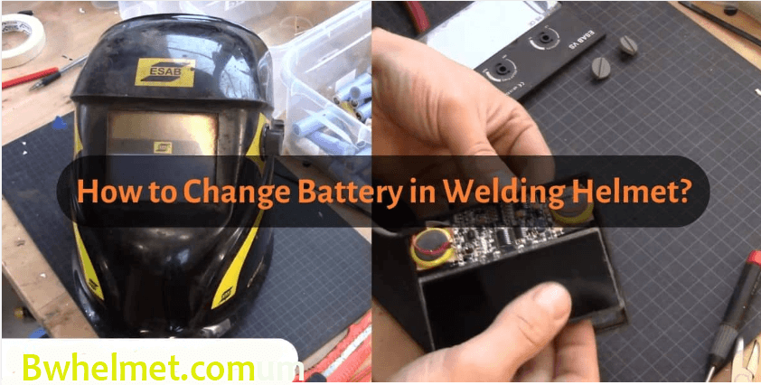 How To Change The Battery In A Welding Helmet